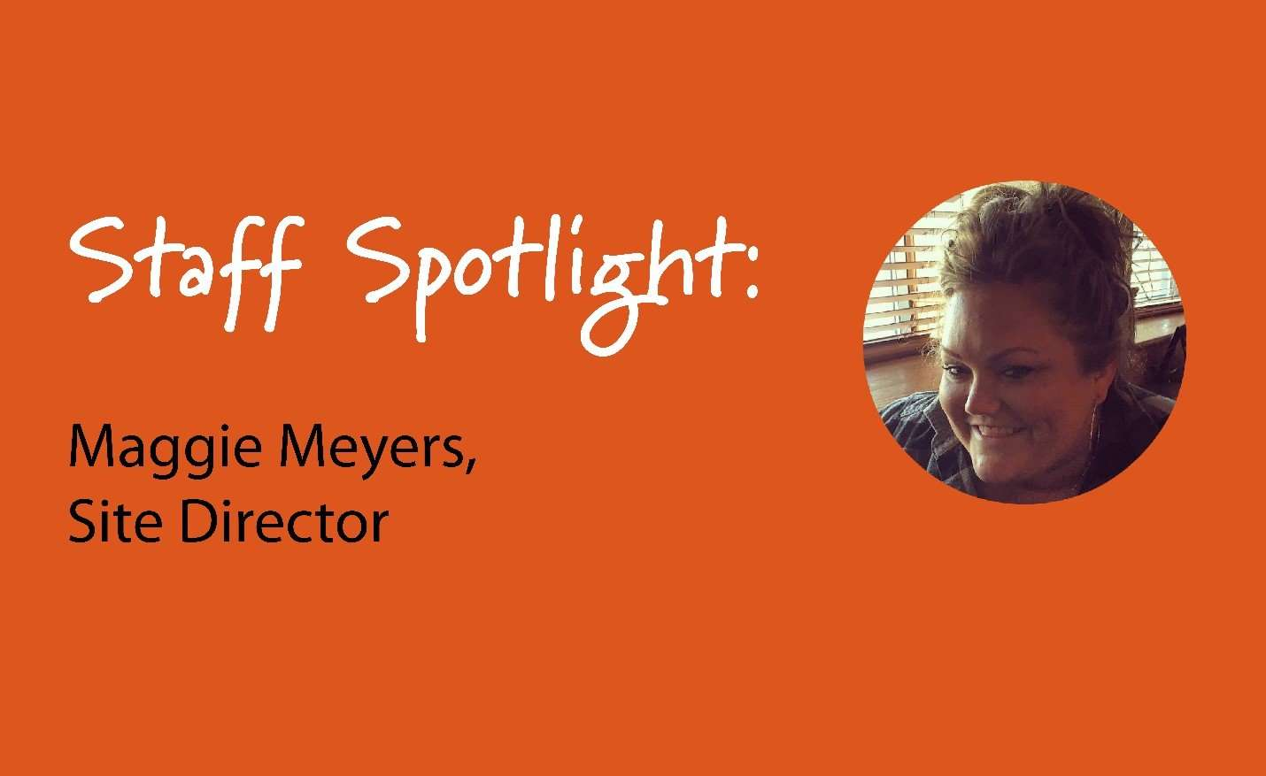 staff spotlight Maggie Meyers